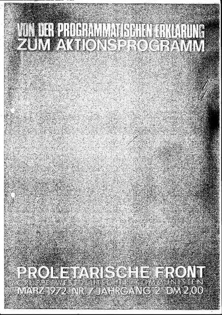 Proletarische Front – Gruppe westdeutscher Kommunisten (PF): Von der programmatischen Erklärung zum Aktionsprogramm (1972)